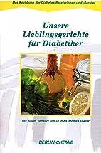Unsere Lieblingsgerichte Für Diabetiker :…