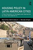 img - for Housing Policy in Latin American Cities: A New Generation of Strategies and Approaches for 2016 UN-HABITAT III book / textbook / text book