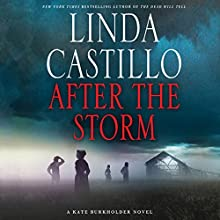 After the Storm: A Kate Burkholder Novel | Livre audio Auteur(s) : Linda Castillo Narrateur(s) : Kathleen McInerney