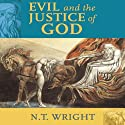 Evil and the Justice of God Audiobook by N. T. Wright Narrated by Simon Vance