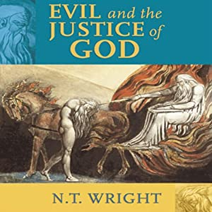 Evil and the Justice of God Audiobook