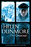 The Greatcoat (0099564939) by Dunmore, Helen