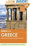 Fodor's Greece: With Great Cruises &...