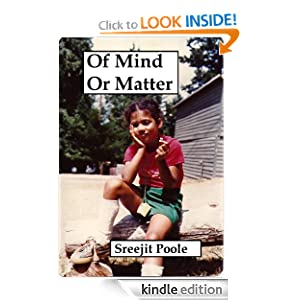Kindle Free Book Alert for August 25: 400 brand new Freebies in the last 24 hours added to Our 4,900+ Free Titles sorted by Category, Date Added, Bestselling or Review Rating! plus … Sreejit Poole's Of Mind or Matter (Today's Sponsor – $2.99 or Free via Kindle Lending Library)