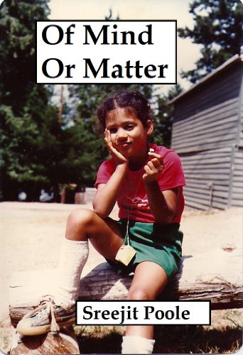 Readers Can't Get Enough of Sreejit Poole's Of Mind Or Matter – Take Flight on an Adventure of Love, Fear, Freedom, Tears, Laughs And Eventually Enlightenment – Just $2.99 or Free via Kindle Lending Library
