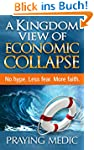 A Kingdom View of Economic Collapse (...