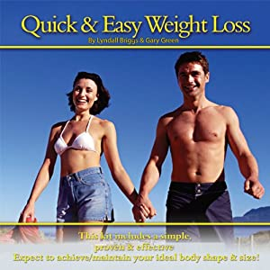 Quick & Easy Weight Loss | [Gary Green, Lyndall Briggs]