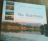img - for The Waterberg: The Natural Splendours & The People by David Holt-Biddle (2003-10-01) book / textbook / text book