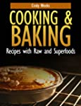 Cooking and Baking: Recipes with Raw...