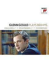 4 Ballades Op. 10; 2 Rhapsodies Op. 79; 10 Intermezzi