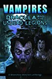 img - for Vampires: Dracula And The Undead Legions (Moonstone Monsters Anthology) book / textbook / text book