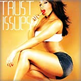 Trust Issues [Explicit]