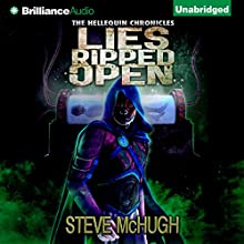 Lies Ripped Open: Hellequin Chronicles, Book 5 (       UNABRIDGED) by Steve McHugh Narrated by James Langton