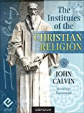Image of Calvin: The Institutes of the Christian Religion (best navigation with Direct Verse Jump)
