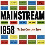 メイン・ストリーム1958 / ウィルバー・ハーデン, ジョン・コルトレーン (CD - 2009)