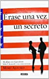 img - for By Mimi Alford Once Upon a Secret: My Affair with President John F. Kennedy and Its Aftermath (Reprint) book / textbook / text book