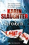 Broken (Georgia Series) (0099509768) by Slaughter, Karin