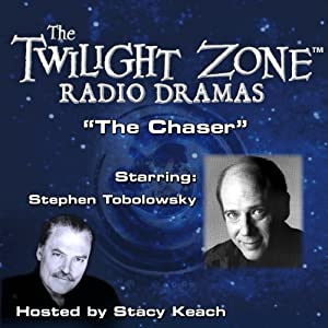 The Chaser: The Twilight Zone Radio Dramas | [John Collier, Robert Presnell]
