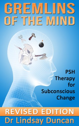 Gremlins of the Mind (Revised Edition) - PSH Therapy for Subconscious Change (DIY Mind Workshop Book 2) PDF