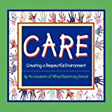 CARE Creating A Respectful Environment