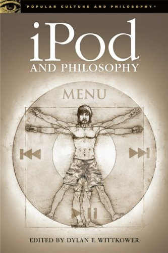 iPod and Philosophy (Popular Culture and Philosophy)