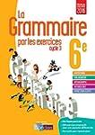 La grammaire par les exercices 6e  Ca...