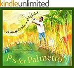 P Is for Palmetto: A South Carolina A...