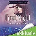 First Night - Der Vertrag Hörbuch von Clannon Miller Gesprochen von: Eni Winter, Oliver Wronka