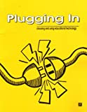 img - for Plugging in: Choosing and Using Educational Technology book / textbook / text book