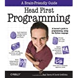 Head First Programming: A learner's guide to programming using the Python languageby David Griffiths