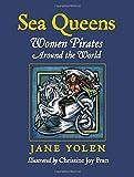 Sea Queens: Woman Pirates Around the World