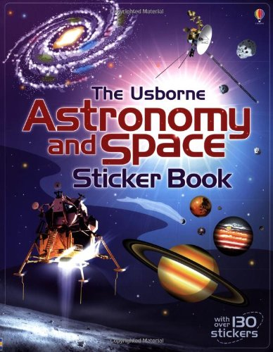 Astronomy and Space Sticker Book (Usborne Sticker Books)