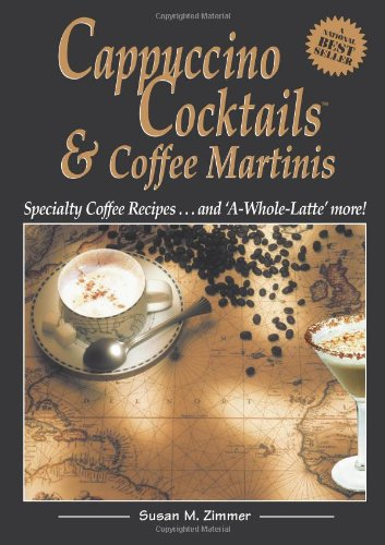 Cappuccino Cocktails & Coffee Martinis - Specialty Coffee Recipes and...