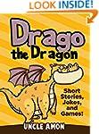 Children Books: Drago the Dragon (Bed...