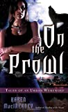 On the Prowl (Tales of an Urban Werewolf, Book 2)