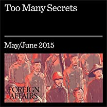 Too Many Secrets (       UNABRIDGED) by Ron Wyden, John Dickas Narrated by Kevin Stillwell