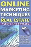 img - for Online Marketing Techniques for Real Estate Agents & Brokers : Insider Secrets You Need to Know to Take Your Business to the Next Level (Paperback)--by Karen F. Vieira [2008 Edition] book / textbook / text book