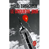 Le Cinquime jourpar Maud Tabachnik