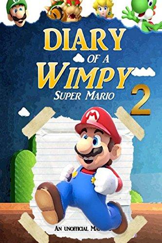 super-mario-diary-of-a-wimpy-super-mario-2-an-unofficial-mario-book-volume-2-super-mario-adventures