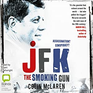 JFK: The Smoking Gun | [Colin McLaren]