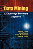 img - for Data Mining: A Knowledge Discovery Approach book / textbook / text book