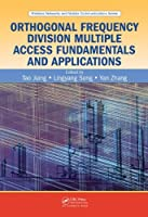 Orthogonal Frequency Division Multiple Access Fundamentals and Applications Front Cover