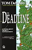 The Deadline: A Novel About Project Management (0932633390) by Tom DeMarco