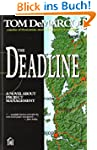 The Deadline: A Novel About Project M...