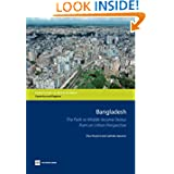 Bangladesh: The Path to Middle-Income Status from an Urban Perspective (Directions in Development)