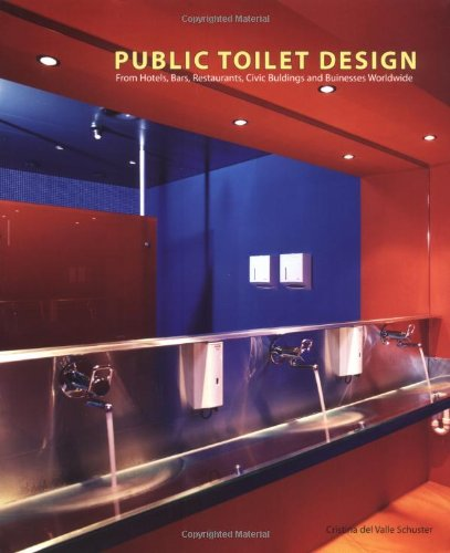 Public Toilet Design From Hotels Bars Restaurants Civic Buildings And Bus