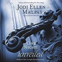 One Night: Unveiled Hörbuch von Jodi Ellen Malpas Gesprochen von: Edita Brychta
