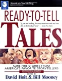 Ready-To-Tell Tales: Sure-Fire Stories From Americas Favorite Storytellers (Multicultural Resource: Stories & Tellers of Many Cultures)