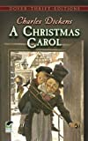A Christmas Carol (Dover Thrift Editions) (0486268659) by Charles Dickens