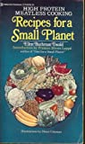 Recipes for a Small Planet:  High Protien Meatless Cooking